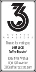 Thanks for voting 33 and a Third COFFEE ROASTERS for Best Local Coffee Roaster!