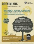 OPEN MINDS a public discussion series PRESENTS MIYO AYAAWIN