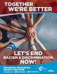 LET'S END RACISM & DISCRIMINATION NOW!
