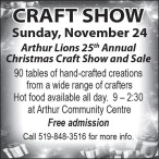 Arthur Lions 25th Annual Christmas Craft Show and Sale
